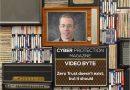 Video Byte: Zero Trust doesn't exist, but it should